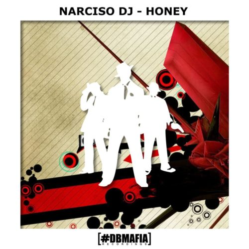 DBMAFIARECORDINGS - HONEY